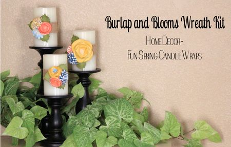 Burlap and Blooms Wreath Kit Candle Wraps Stampin Up Jeanna Bohanon