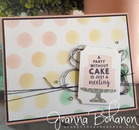 #TGIFC47 It's My Party Stampin' Up!  Sweet Tooth Challenge Jeanna Bohanon