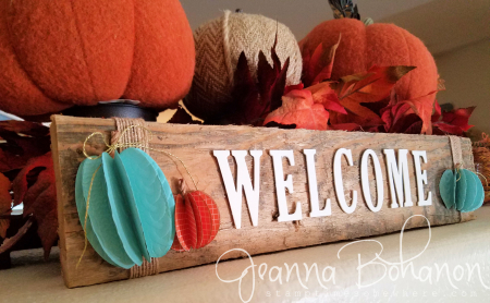 OSAT Oct16 Stampin' Up! Fall Welcome sign Jeanna Bohanon 3