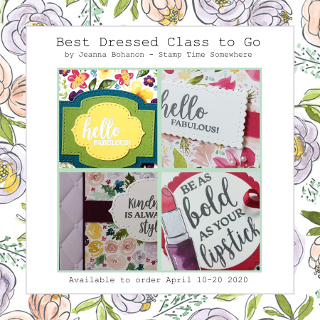 Stampin' Up! Best Dressed Class To Go by Jeanna Bohanon