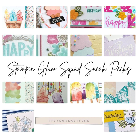 Stampin' Glam Squad March 2021 It's Your Day Birthday Sneak Peek