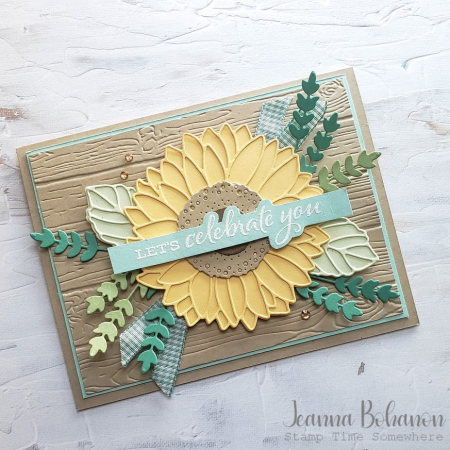 TGIFC#298 Stampin' Up! Celebrate Sunflowers Jeanna Bohanon