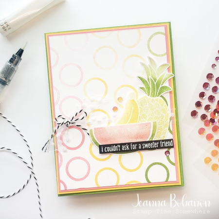 #tgifc307 Stampin' Up! Cute Fruit Jeanna Bohanon