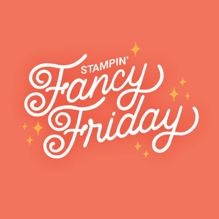 Stampin Fancy Friday